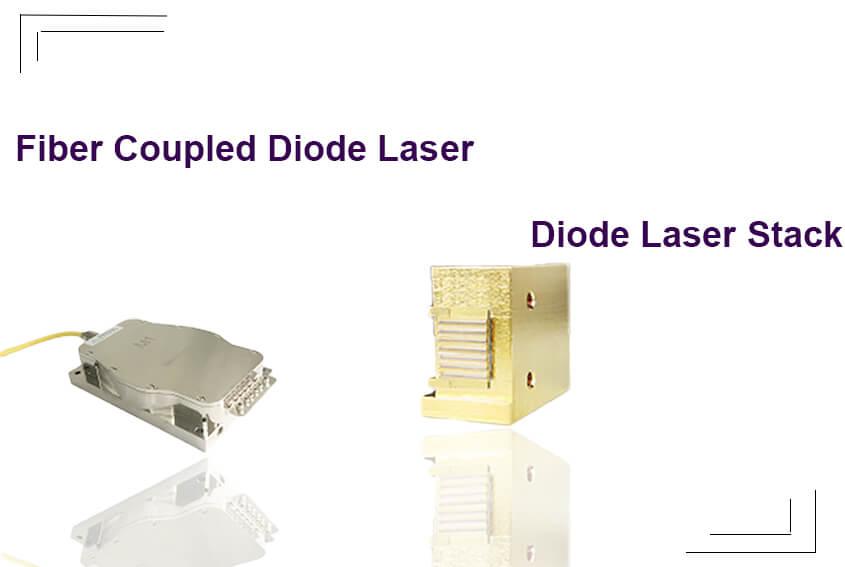 Fiber Coupled Diode Laser VS Diode Laser Stack