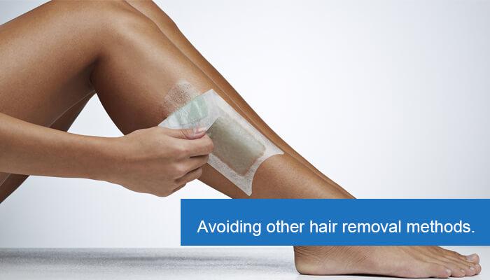 Avoiding other hair removal methods.